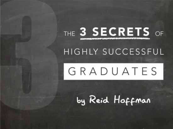 Reid Hoffman: 3 Secrets of Highly Successful Graduates